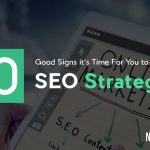 10-Good-Signs-it's-Time-For-You-to-Invest-in-SEO-Strategies