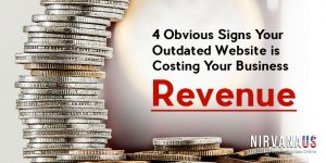 Obvious Signs Your Outdated Website is Costing Your Business Revenue